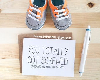 Funny Pregnancy Card - Congrats Pregnancy Card - Knocked Up Card - You Totally Got Screwed - Funny Baby Shower Card. Funny Mom To Be Card.