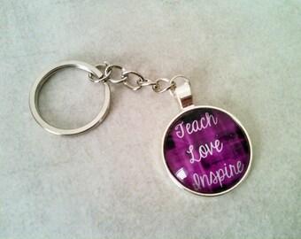 Teacher keychain, teacher gift, teacher key ring, teach love inspire, teacher gift idea, gift idea under 15