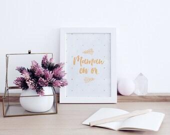 Cadre texte  - cadeau pour une maman - message maman en or - dorure - affiche décoration - illustration encadrée