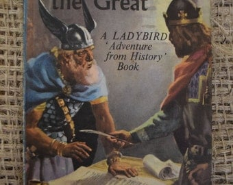 King Alfred the Great. A Ladybird Adventure from History Book. Series 561.