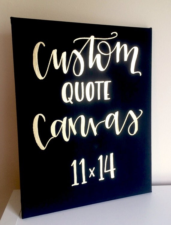 Custom quote canvas 11x14 wedding decor nursery decor home