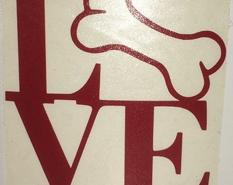 """Love Dog """"Bone"""" vinyl decal - Available in ALL sizes/colors!"""