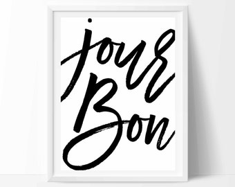 Bonjour, Bonjour sign, Bonjour print, French decor, French wall decor, French quote, Typography poster