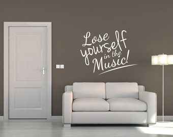 Music Wall Sticker Quote Music Wall Decal Music Room Wall Decor Wall Decal Art Lose yourself in the music