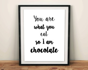 funny kitchen art funny home decor chocolate lover chocolate sign funny decor funny quote prints funny wall art print funny chocolate print