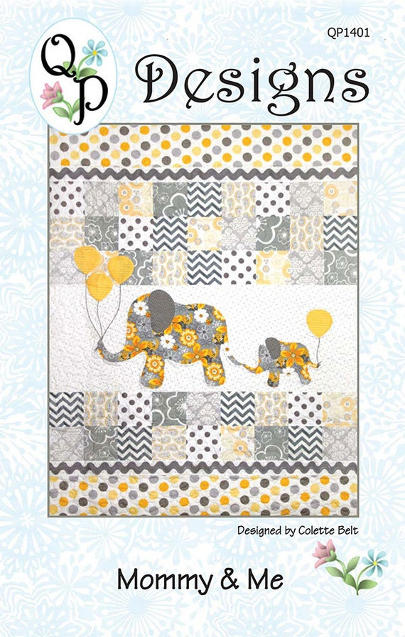 Mommy Amp Me Elephant Quilt Pattern By Qp Designs Qp1401