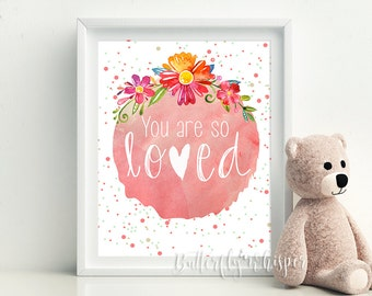 Girl nursery decor print - You are so loved - Pink nursery art - Printable nursery decoration for girl - babyshower gift - pink decoration