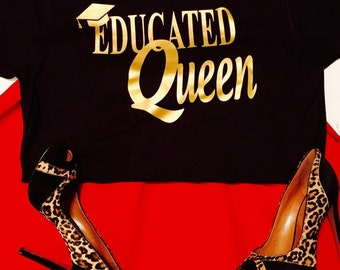 Educated Queen!!!
