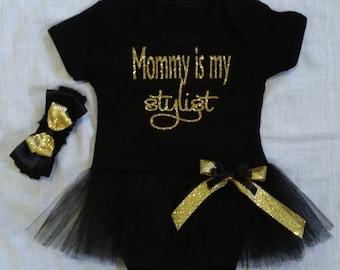 Mommy is my stylist glitter tutu onesie