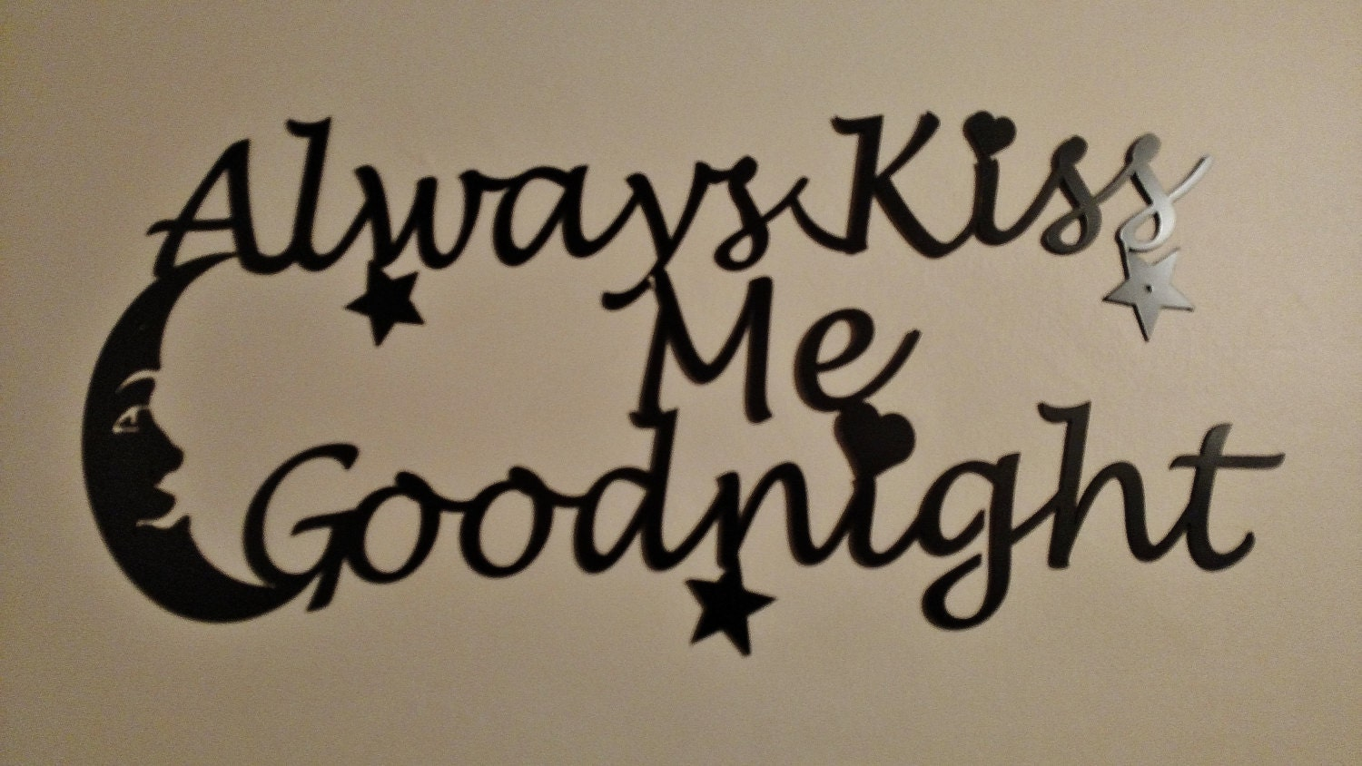 Always Kiss Me Goodnight Wall Art always kiss me goodnight stencil art, metal art, wall art, plasma