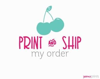 Print & Ship Your Order Option - Print Service