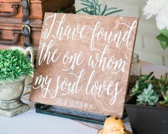 I Have Found the one Whom my Soul Loves sign, wood sign, wedding sign, home decor, wedding wood sign, wooden stencil sign, sign,wood sign