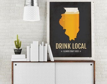 Illinois Beer Print Map - IL Drink Local Craft Beer Sign - Boyfriend Gift, Husband Gift, Beer Gift, Beer Art, Chicago,Lincoln Park Poster