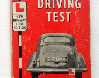 Vintage Book - 1959.  Pass Your Driving Test - With Illustrations - Eighth Edition by A. Kilgour.