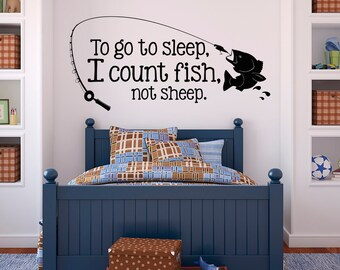 To Go To Sleep I Count Fish Not Sheep Wall Decals Quotes  Boys Wall Decals
