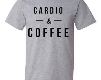 Cardio & Coffee Shirt