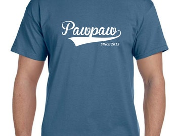 PawPaw Tshirt Pawpaw Shirt Gifts for pawpaw Fathers day Gift Paw paw Gift Gifts for Grandpa, Personalized Mens (You Pick Any Year)