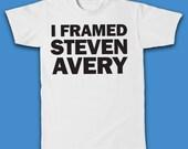 I FRAMED STEVEN AVERY T-Shirt