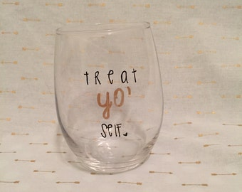 Treat Yo' Self Parks and Rec Stemless Wine Glass