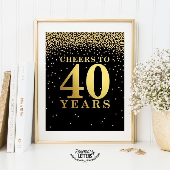 Cheers to 40 years printable 40th birthday decor cheers to for 40 year old birthday decoration ideas