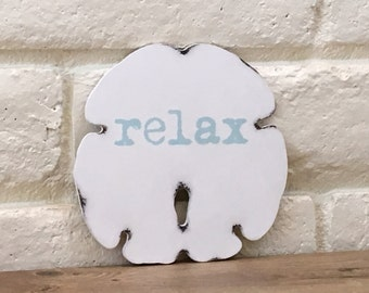 Large Sand Dollar Wood Sign, Relax Wood Sign, Beach Word Sign, Beach House Decor, Beach Word, Beach Decor, Housewarming Gift, Wall Decor