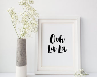 French quote print, 'Ooh La La', Chic wall decor, Boho home art, Fast shipping to USA