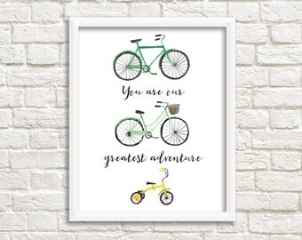 Gender Neutral Greatest Adventure Nursery Decor You Are Our Greatest Adventure Print Bicycle Printable Wall Art Bike Print Nursery Wall Art