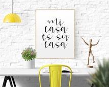 Printable Quote Mi Casa Es Su Casa Quote Poster Spanish Quote Spanish Decor Home Decor Welcome Print Home Sweet Home Printable Home Decor