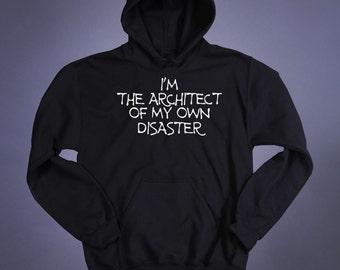 Emo Slogan Sweatshirt I'm The Architect Of My Own Disaster Goth Grunge Clothing Punk Tumblr Hoodie Jumper