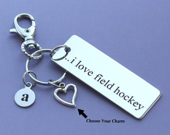 Personalized Field Hockey Key Chain I Love Field Hockey Stainless Steel Customized with Your Charm & Initial -K189