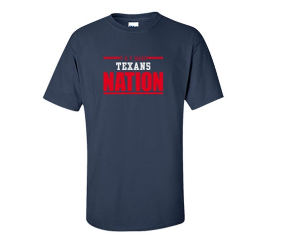 Texans Nation Red White Blue T Shirt 2016 By Pandpcustommade