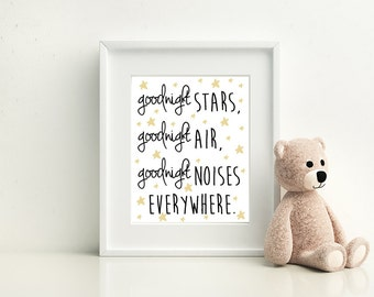 Goodnight stars, goodnight air, goodnight noises everywhere- Nursery Room art print