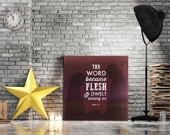 The Word Became Flesh Christmas Canvas Print Free Delivery