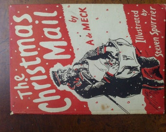 The Christmas Mail by A de Meck - vintage book second edition 1946