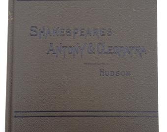 Shakespeare's Antony & Cleopatra Hudson 1909 Hardcover - A Rare Collectible Book