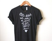 Edgar Allan Poe Shirt - Literary Quote - All that we see or seem is but a dream within a dream - Unisex T-shirt - MADE TO ORDER