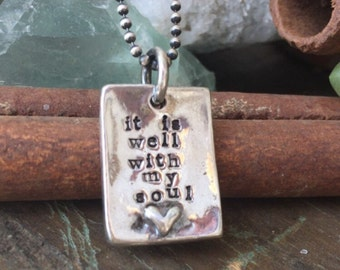 It is well with my soul Sterling Silver hand sculpted and cast hand stamped faith necklace... ready to ship