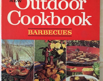 Betty Crocker's New Outdoor Cookbook Barbecues 1967