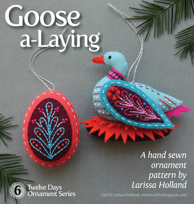 Wool felt ornaments - Goose A Laying Pdf Pattern For A Hand Sewn Wool Felt Ornament