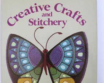 Creative Crafts and Stitchery, by Better Homes and Gardens, 1976 Vintage Book, Craft book, Maker book, Vintage Crafting, How-to-book