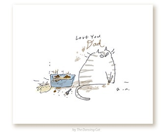 Love You Dad - Funny Cat Print for Cat Dad - From the Cat Gift