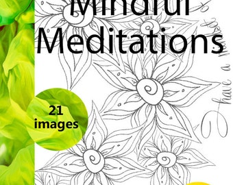 Adult Coloring Book, 21 Days of Mindful Meditations -  Vol 1,   Combine focused meditation with coloring