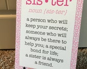 """SALE 12x16"""" Sister Metal Aluminum Printed Sign Sister Definition in Pink"""