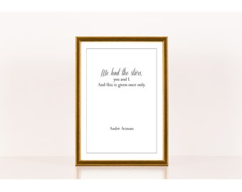 We had the stars, Literary Print, André Aciman, Literary Poster, Downloadable Print, Instant Download, Printable Love Quote, Literature Art