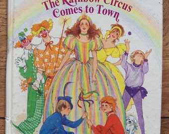 Vintage 80s childrens picture book tell-a-tale The RAINBOW CIRCUS Comes to TOWN
