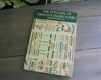 The Stitches of Creative Embroidery by Jacqueline Enthoven / 1964 / Paperback