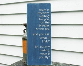 Full Version - What if I fall What if you fly Rustic Wooden Sign Carved Lettering - 12x30 Shabby Chic Handpainted Rustic Wooden Sign