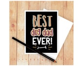 Best Dog Dad Card, Dog Greeting, Dog Art, Dog Mom, Dog Stationery, Dog Lover Gift, Dog Mom Gift, Dog Dad Gift, Funny Dog Card