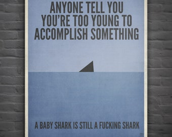 Shark Quote / Digital Poster / Youth / Determination