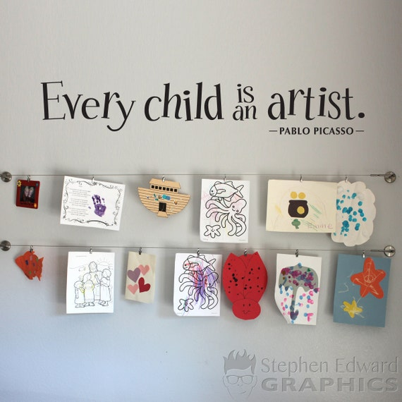 Every Child is an Artist Wall Decal Large - Children Artwork Display Decal - Picasso Quote - 48 x 8
